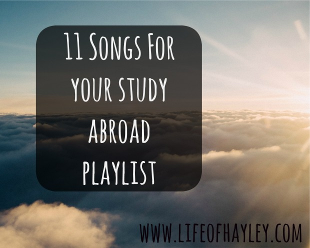 Study Abroad Playlist - Songs for Studying Abroad