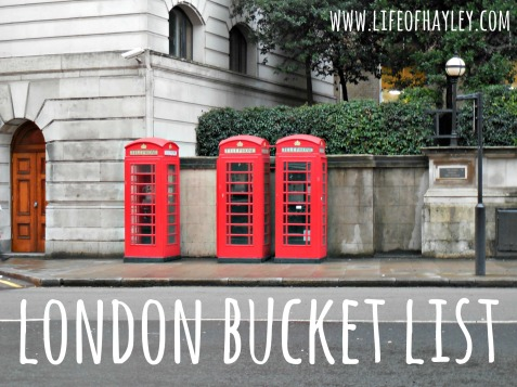 London Bucket List // Study Abroad // www.lifeofhayley.com