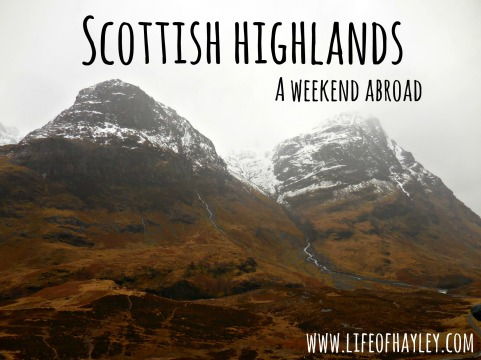Scotland Highlands // Study Abroad // www.lifeofhayley.com