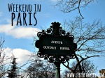 Weekend in Paris // Study Abroad London // Regent's University // www.lifeofhayley.com