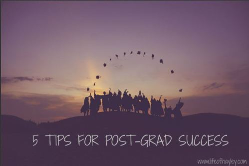 5 Tips for Post Graduation Success