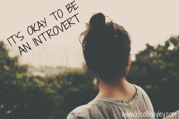 It's Okay To Be An Introvert