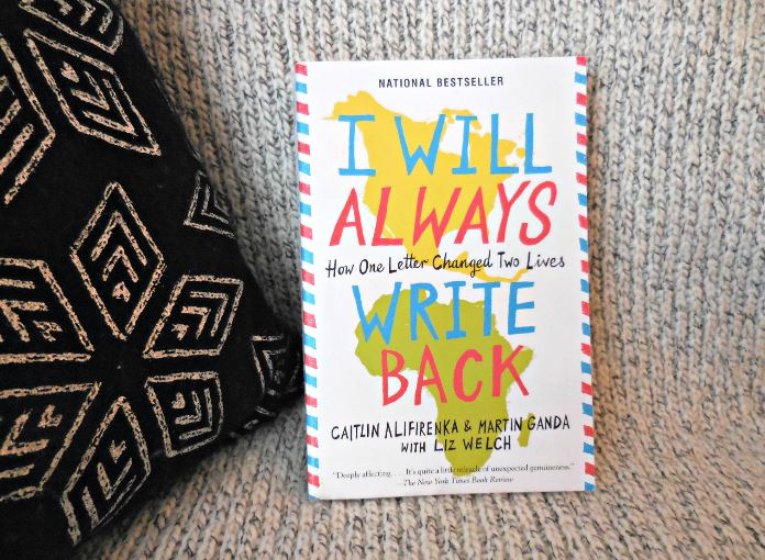 I will Always Write Back by Caitlin Alfirenka & Martin Ganda
